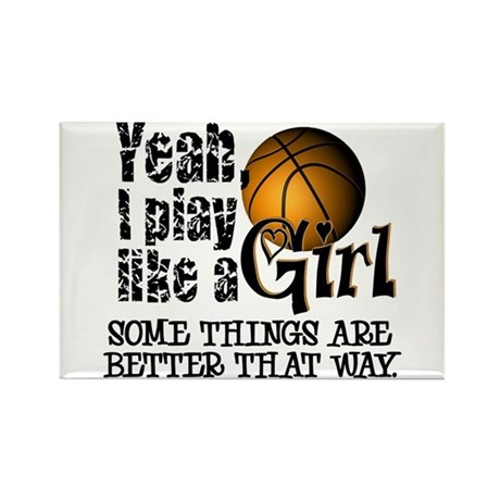 Play Like a Girl - Basketball Rectangle Magnet