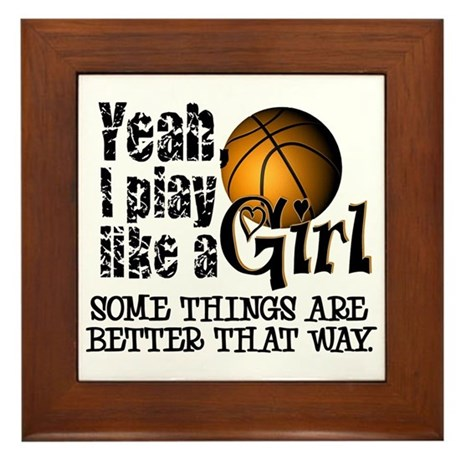 Play Like a Girl - Basketball Framed Tile