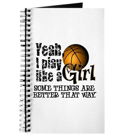 Play Like a Girl - Basketball Journal