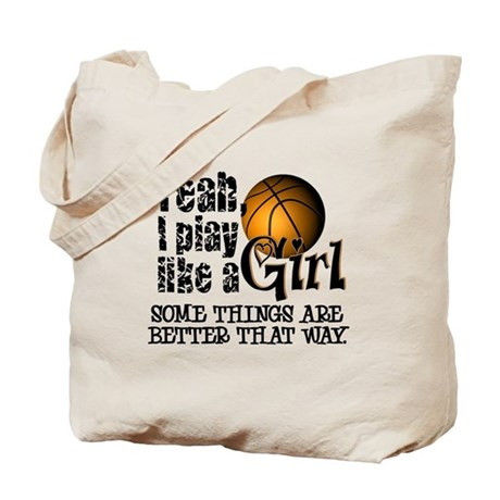 Play Like a Girl - Basketball Tote Bag