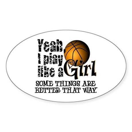 Play Like a Girl - Basketball Oval Sticker