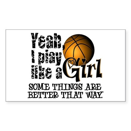 Play Like a Girl - Basketball Sticker (Rectangular