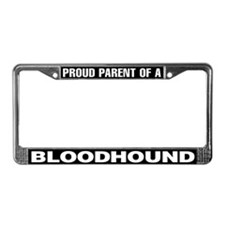 Proud Parent of a Bloodhound License Plate Frame