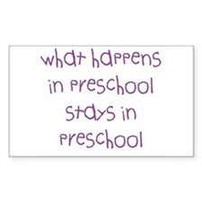 What happens in preschool Rectangle Decal