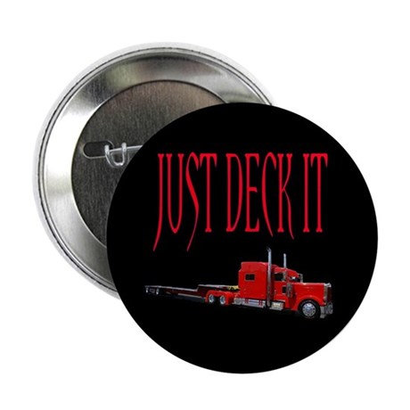 Just Deck It 2.25&quot; Button
