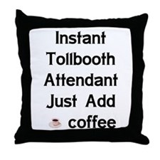 Tollbooth Attendant Throw Pillow