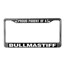 Proud Parent of a Bullmastiff License Plate Frame