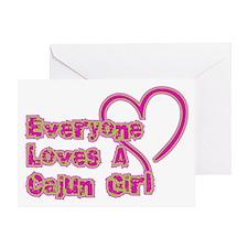 Everyone Loves A Cajun Girl Greeting Card