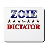 ZOIE for dictator Mousepad