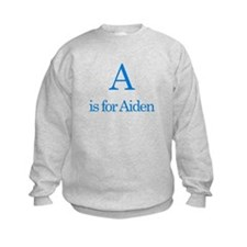 A is for Aiden Sweatshirt