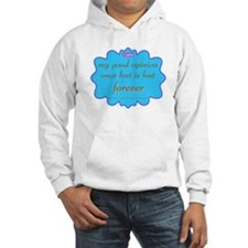 Good Opinion Two-Sided Hoodie