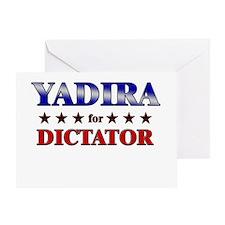 YADIRA for dictator Greeting Card