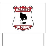Toller On Guard Yard Sign