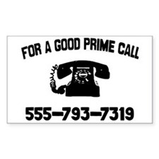For A Good Prime Call Rectangle Decal