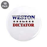 "WESTON for dictator 3.5"" Button (10 pack)"
