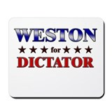 WESTON for dictator Mousepad