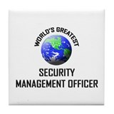 World's Greatest SECURITY MANAGEMENT OFFICER Tile