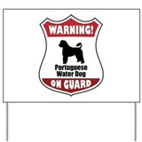 Portie On Guard Yard Sign
