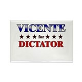 VICENTE for dictator Rectangle Magnet (10 pack)