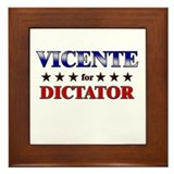 VICENTE for dictator Framed Tile