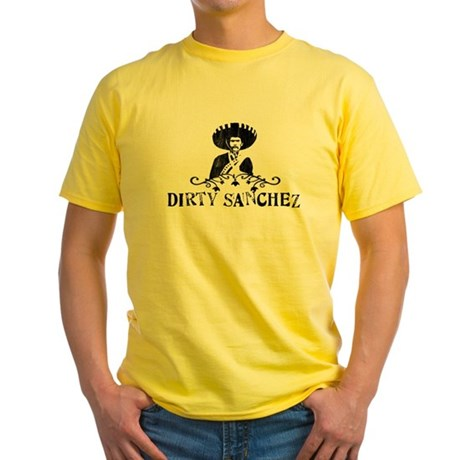 Dirty Sanchez Yellow T-Shirt