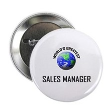 """World's Greatest SALES MANAGER 2.25"""" Button"""