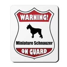 Schnauzer On Guard Mousepad