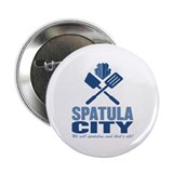 "spatula city 2.25"" Button"