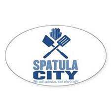 spatula city Oval Decal