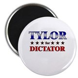 "TYLOR for dictator 2.25"" Magnet (10 pack)"