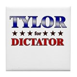 TYLOR for dictator Tile Coaster