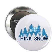 "Think Snow 2.25"" Button"