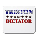 TRISTON for dictator Mousepad