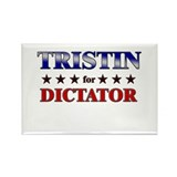 TRISTIN for dictator Rectangle Magnet
