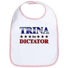 TRINA for dictator Bib