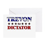 TREVON for dictator Greeting Card