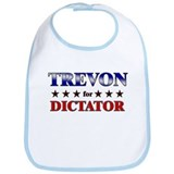 TREVON for dictator Bib