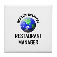 World's Greatest RESTAURANT MANAGER Tile Coaster