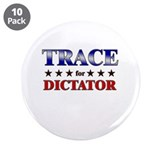 "TRACE for dictator 3.5"" Button (10 pack)"