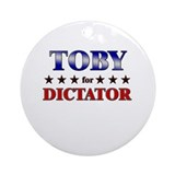 TOBY for dictator Ornament (Round)