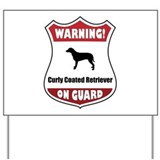 Curly On Guard Yard Sign
