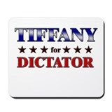 TIFFANY for dictator Mousepad