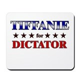 TIFFANIE for dictator Mousepad