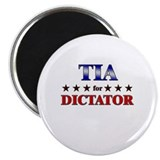 TIA for dictator Magnet