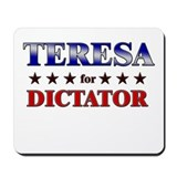 TERESA for dictator Mousepad