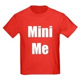 Cool Me/Mini Me Matching T