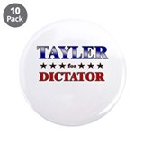 TAYLER for dictator 3.5&quot; Button (10 pack)