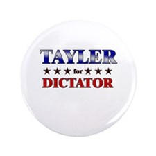 "TAYLER for dictator 3.5"" Button"