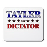 TAYLER for dictator Mousepad