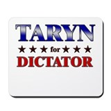 TARYN for dictator Mousepad